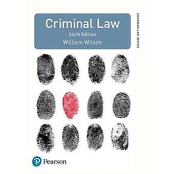 Criminal Law by William Wilson - 9781292129051 Book