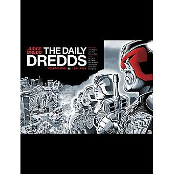 Judge Dredd: The Daily Dredds (Hardcover) by Wagner John Grant Alan