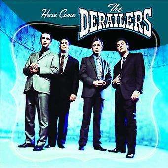 Derailers - tutaj przyjść importu USA Derailers [CD]