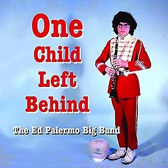 Palermo Big Band, Ed - One Child Left Behind [CD] USA import