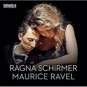 Ravel / Ragna Schirmer - Miroirs Gaspard De La Nuit Pavane hæld Une Infante [CD] USA import
