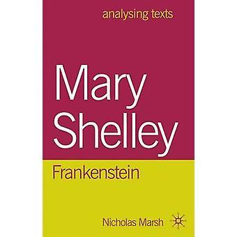 Mary Shelley Frankenstein von Marsh & Nikolaus