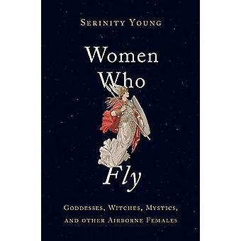 Mulheres que voam - deusas - bruxas - místicos - e outros Fem no ar