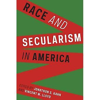 レースとジョナサン s. カーン - ヴィンセント ・ w ・ ロイドによってアメリカの世俗主義