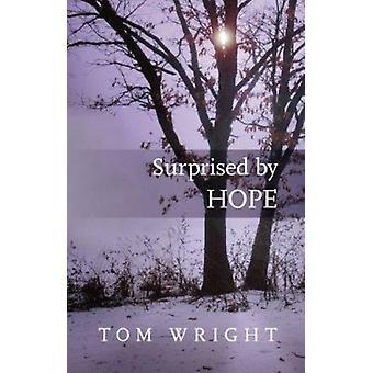 Yllättynyt toivoa (uusimaan) Tom Wright - 9780281064779 kirja
