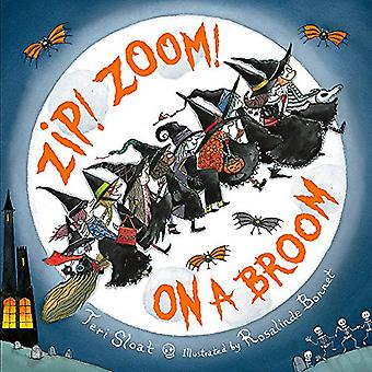 Zip! Zoom! On a Broom by Teri Sloat - 9780316256735 Book