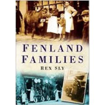 Fenland Families by Rex Sly - 9780750943277 Book