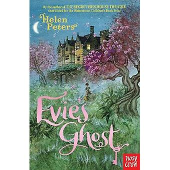 Evie's Ghost by Helen Peters - 9780857638427 Book