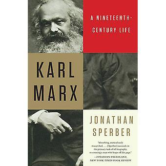 Karl Marx - 1800-luvun Life by Jonathan haukka - 9780871407
