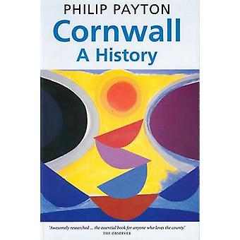 Cornwall - A History by Philip Payton - 9780859890274 Book