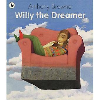 ウィリー ・ アンソニー ・ ブラウン - 9781406313574 本で夢想家
