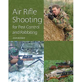 Air Rifle Shooting for Pest Control and Rabbiting by John Bezzant - 9