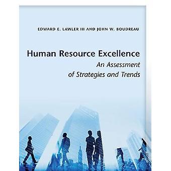 Zasobów ludzkich Excellence - oceny strategii i trendów przez