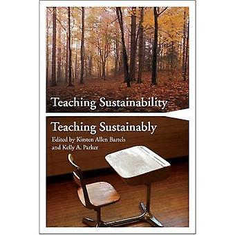 Teaching Sustainability / Teaching Sustainability by Kirsten Bartels