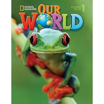 Notre monde 1 - anglais américain par Diane Pinkley - Book 9781133611677