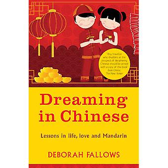 Dreaming in Chinese by Deborah Fallows - 9781780720852 Book