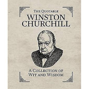 Quotable Churchill; A Collection of Wit & Wisdom (In One Sitting/Miniature Edtn)