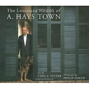 The Louisiana Houses of A.Hays Town
