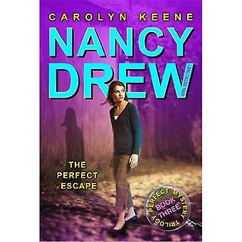 L'escapade parfaite (Nancy Drew: fille détective (Aladdin))