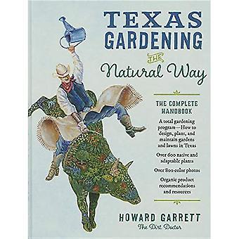 Texas im Garten der natürliche Weg