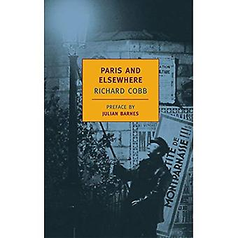 Paris and Elsewhere: Selected Writings (New York Review Books Classics)