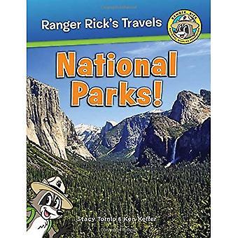 Ranger Rick Goes to the National Parks! (Ranger Rick's Travels)