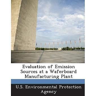 Evaluation of Emission Sources at a Waferboard Manufacturing Plant
