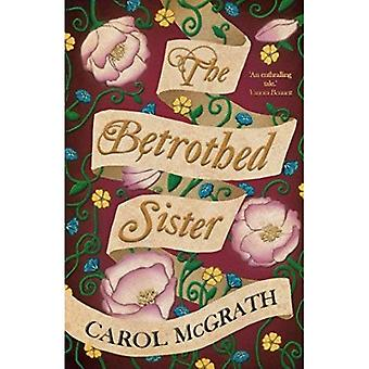 The Betrothed Sister (The Daughters of Hastings Trilogy)