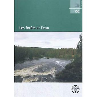 Les Forets Et L'eau / Forests and Water