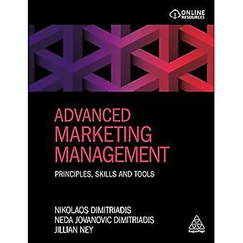 Advanced Marketing Management: Principles, Skills and Tools