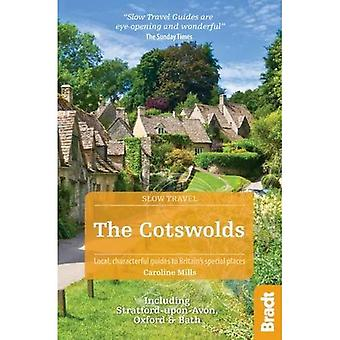The Cotswolds (Slow Travel): Including Stratford-upon-Avon, Oxford & Bath (Bradt Travel Guides (Slow Travel series))