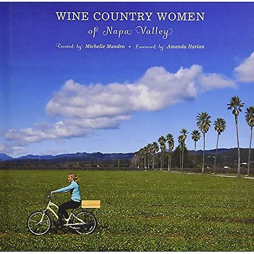 Wine Country femmes of Napa Valley