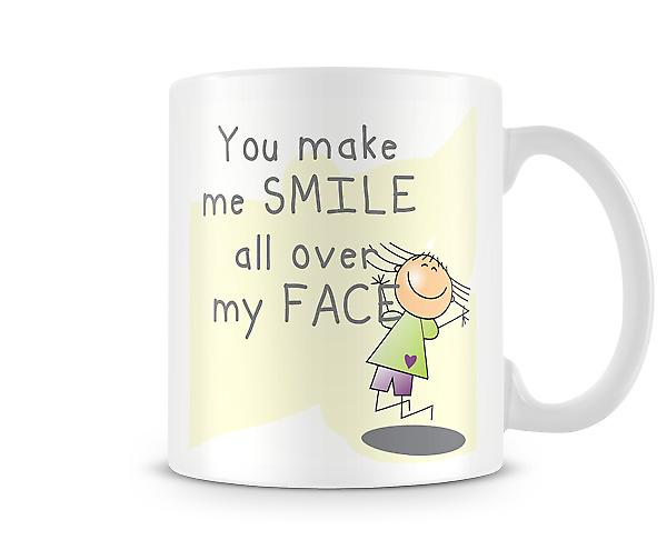Decorative Writing You Make Me Smile All Over My Face Mug
