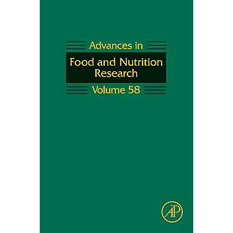Advances in Food and Nutrition Research Volume 58 by Taylor & Steve