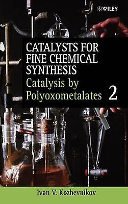 Catalysts for Fine Chemical Synth V 2 by Kozhevniko