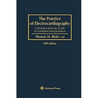 Bruket att EKG A problemlösning Guide till säker tolkning av Blake & Thomas M.