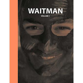 Waitman Volume 1 by Gobble & Waitman