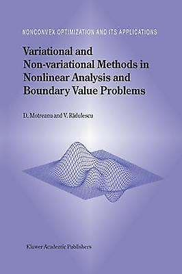 Variational and Nonvariational Methods in Nonlinear Analysis and Boundary Value Problems by Motreanu & Dumitru