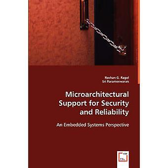 Mikroarkitektonisk støtte for sikkerhed og pålidelighed ved Ragel & Roshan G.