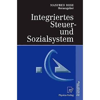 Integriertes Steuer und Sozialsystem by Rose & Manfred