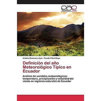 Definicin del ao Meteorolgico Tpico en Ecuador by Guerrero Jijon Andrs
