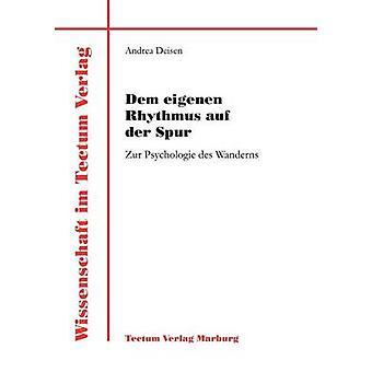 Dem eigenen Rhythmus auf der Spur by Deisen & Andrea