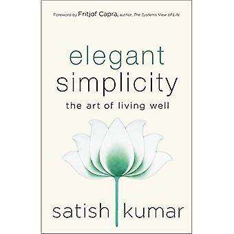 Elegant Simplicity: The Art� of Living Well