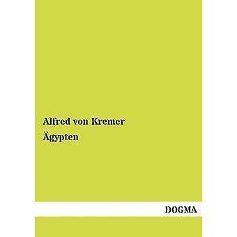 gypten door von Kremer & Alfred
