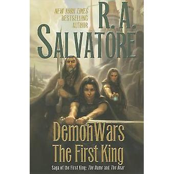 Demonwars - The First King - The Dame and the Bear by R A Salvatore - 9