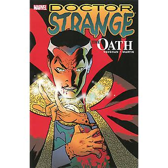 Doctor Strange - Oath by Brian K. Vaughan - Marcos Martin - 9780785187