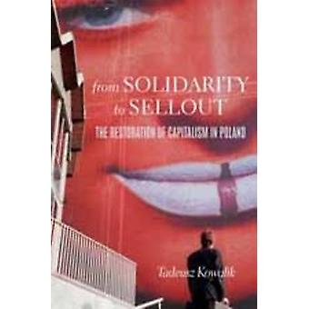 From Solidarity to Sellout - The Restoration of Capitalism in Poland b