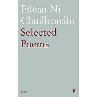 Valgt dikt Eilean Ni Chuilleanain (hoved) av Eileann Ni Chuilleana