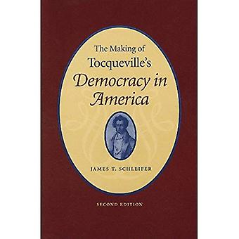 Making of Tocqueville's Democracy in America