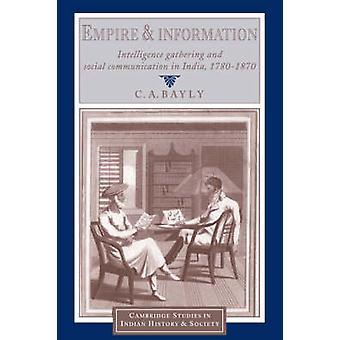 Reich und Informationen von C. A. Bayly
